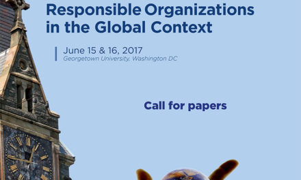 "Appel à communication ""Responsible Organizations in the Global Context"" – 15&16/06/2017- Georgetown University"