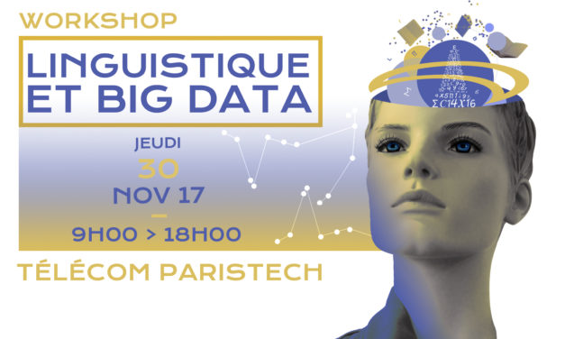 "Workshop ""Linguistique et Big Data"" – 30/11/2017"