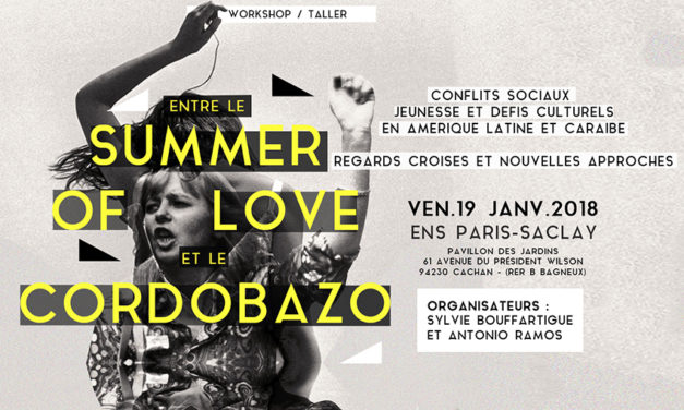 "Workshop ""Entre le Summer of Love et le Cordobazo"" – 19/01/2018"