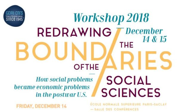 Workshop « Redrawing the boundaries of the social sciences: How social problems became economic problems in the postwar U.S » – 14-15/12/2018