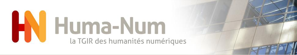 Huma-Num, le TGIR des Humanités Numériques