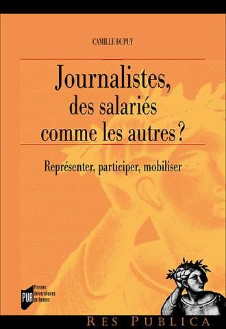 Journalistes, des salariés comme les autres ? Représenter, participer, mobiliser – Petits déjeuners Durkheim – 24/02/2017