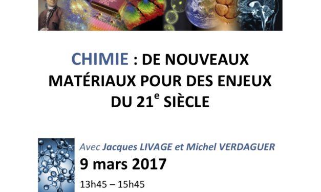 Séminaire du Centre d'Alembert : «Chimie: de nouveaux matériaux pour  des enjeux du 21e siècle» – 9/03/2017