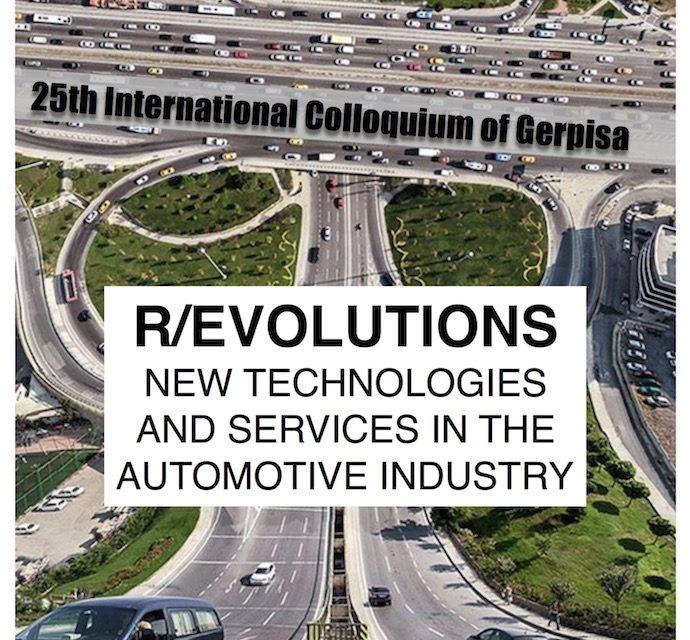 Call for paper – 25th International Colloquium of Gerpisa – 14-16/06/2017