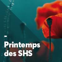 Journée «Le printemps des Sciences Humaines et Sociales, une belle dynamique» – 20/03/2017