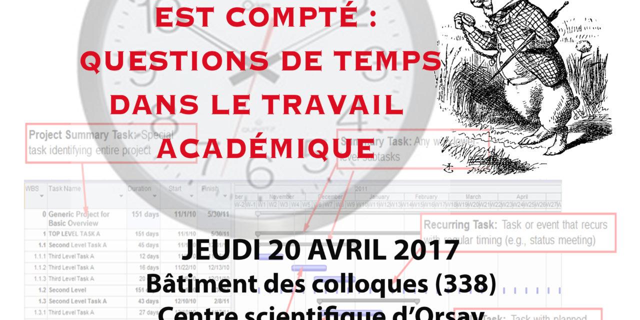 Colloque 2017 du Centre d'Alembert : «Quand le temps nous est compté : questions de temps dans le travail académique»