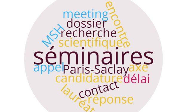 Appel à séminaires 2017 – MSH Paris-Saclay – Vague 2 – 1/12/2017