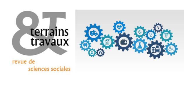 Appel à communication / Revue Terrains & Travaux «Le gouvernement urbain des corps» – 2/10/2017