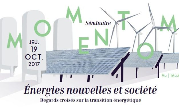Séminaire IRS MOMENTOM «Energies nouvelles et société» – 19/10/2017