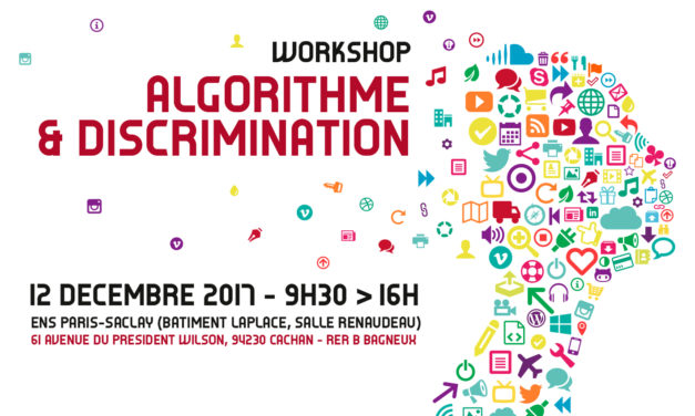 Workshop Algorithme & Discrimination – 12/12/2017