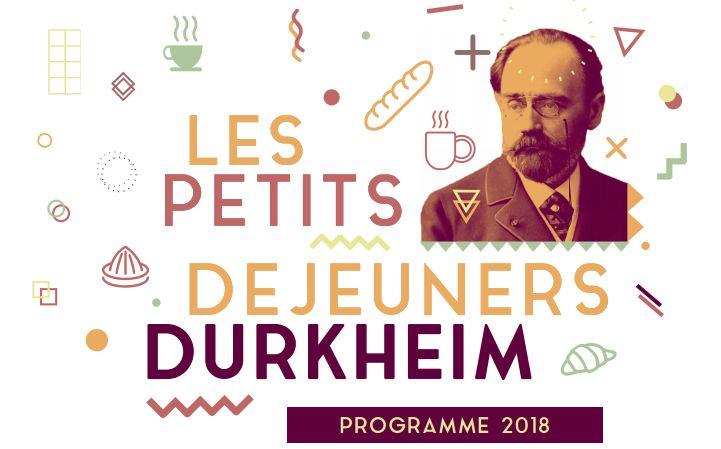 Les Petits Déjeuners Durkheim – 2e séance – 2/02/2018