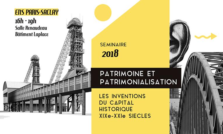Séance inaugurale du séminaire Patrimoine et patrimonialisation – 22/01/2018