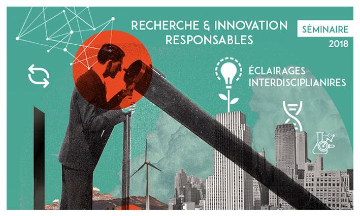 Séminaire Recherche et innovation responsables : enjeux interdisciplinaires ? – 8/03/2018