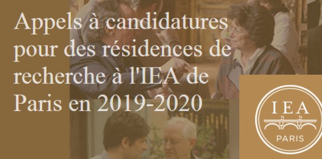 Appels à candidatures pour des résidences de recherche en 2019-2020 – IEA de Paris – 3/04/2018