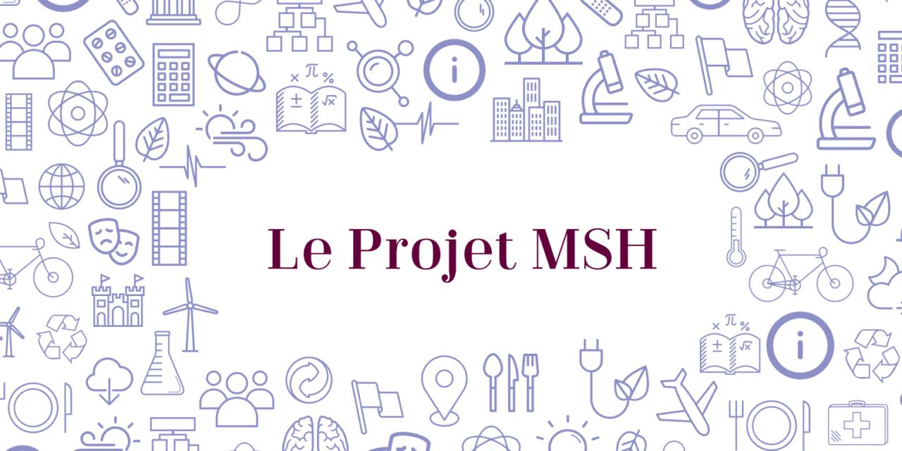 Le Projet MSH Paris-Saclay