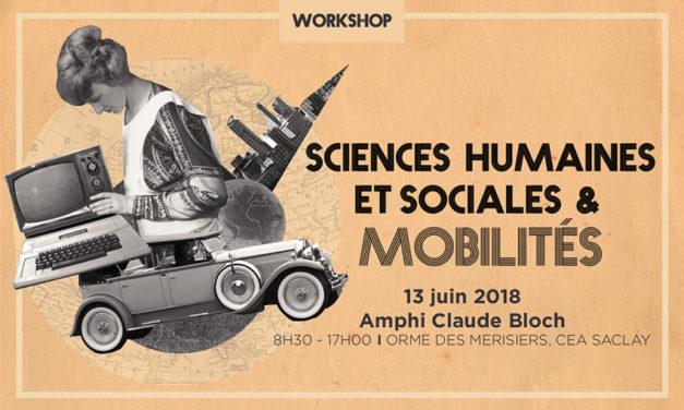 Workshop « Sciences Humaines et Sociales & Mobilités » – 13/06/2018