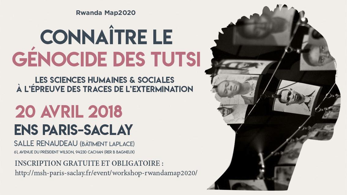 Workshop RwandaMAP2020 – Connaître le génocide des Tutsi – 20/04/2018