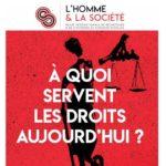 N°206 Revue L'Homme & la Société «A quoi servent les droits aujourd'hui ?»