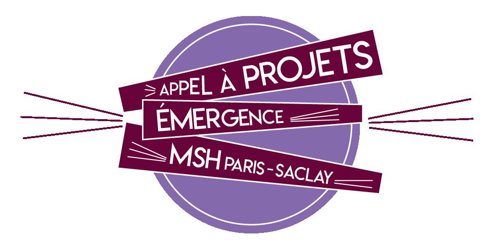 Appel à projets Émergence MSH Paris-Saclay – Dernière vague – 15/10/2018