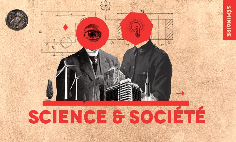 Nouveau séminaire Science & Société