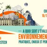 Colloque « A quoi sert l'évaluation environnementale ? » – 10/12/2018