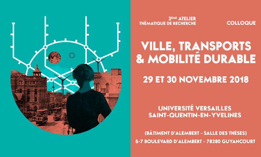 2ème atelier thématique de recherche « Ville, Transports et Mobilité Durable » – 29-30/11/2018