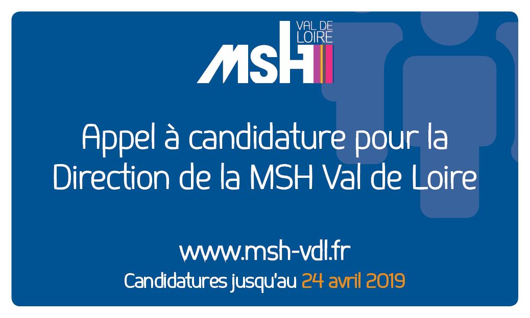 Appel à candidature pour la Direction de la MSH Val de Loire – 24/04/2019