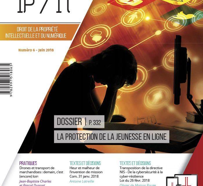 La protection de la jeunesse en ligne (CERDI / INRIA) – Dalloz IP/IT 2018