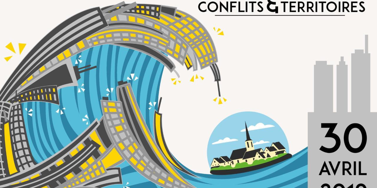 Séminaire Conflits & Territoires – 30/4/2019