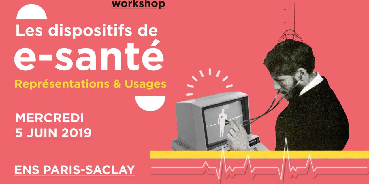 Workshop « Les dispositifs de e-santé » – 5/06/2019