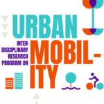 Interdisciplinary Research Program on Urban Mobility – 16/9 – 4/11/2019