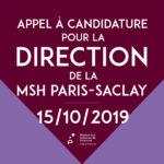 Appel à candidature pour la Direction de la MSH Paris-Saclay – 15/10/2019