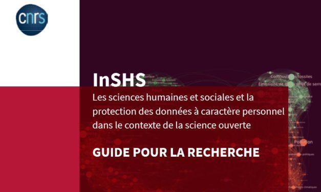 Guide de la Recherche « Les SHS et la protection des données à caractère personnel dans le contexte de la science ouverte »