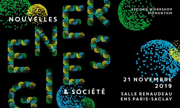 Workshop MOMENTOM «Énergies nouvelles et société» – 21/11/2019