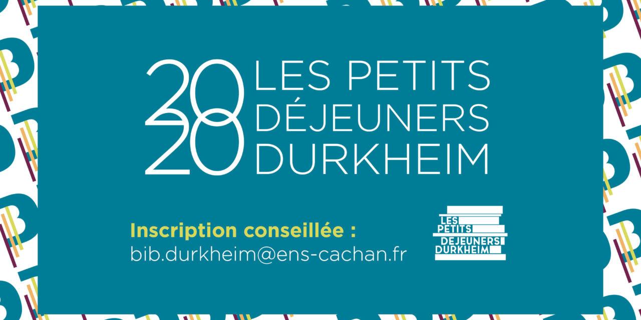 Petits Déjeuners Durkheim – Delphine Berdah- 28/02/2020