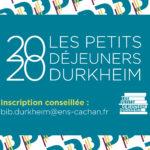 Petits Déjeuners Durkheim 2020