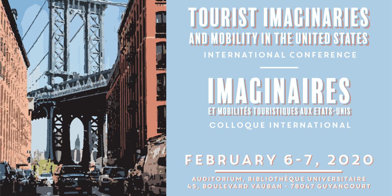 Colloque Imaginaires et Mobilités Touristiques aux Etats-Unis – 6 & 7/02/2020