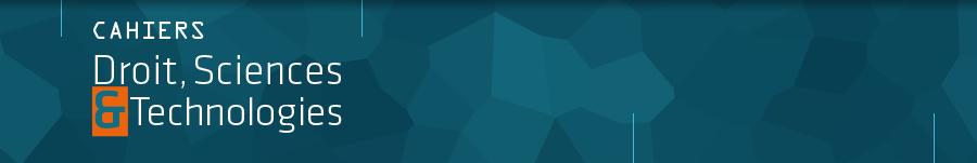 Appel à contributions Thématiques COVID-19 – « Cahiers Droit, sciences et technologies » – 15/07/2020