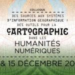 Appel à communications – colloque «Des sources aux SIG : des outils pour la cartographie dans les humanités numériques» – 30/09/2020