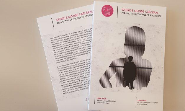 Numéro 6 de la collection «ACTES» de la MSH Paris-Saclay : «Genre et monde carcéral. Perspectives éthiques et politiques»