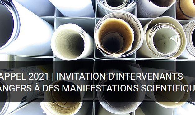 Appel FMSH 2021 – Invitation d'intervenants étrangers à des manifestations scientifiques – 15/12/2020
