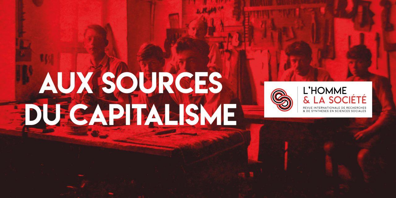 Numéro 211 (2019/3) de L'Homme et la Société :          «Aux sources du capitalisme»