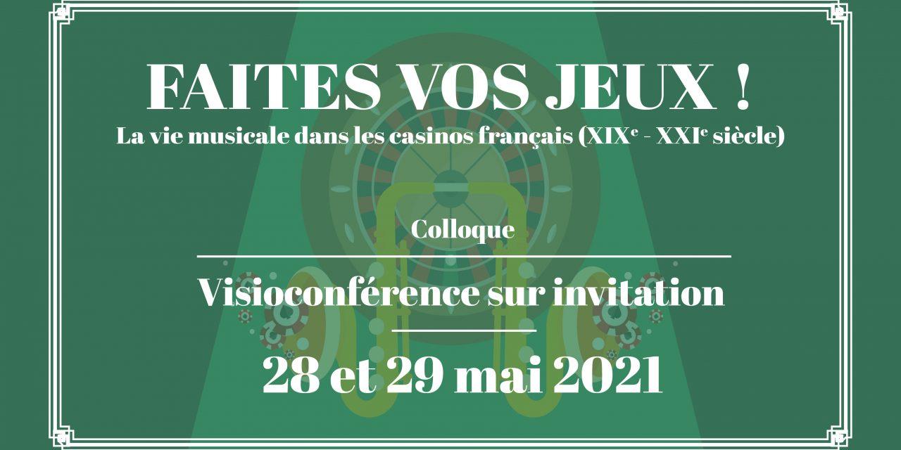 Colloque «Faites vos jeux ! La vie musicale dans les casinos français» – 28 et 29 mai