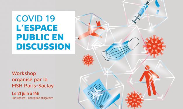 Workshop Covid 19 : l'espace public en discussion – 21 juin 2021