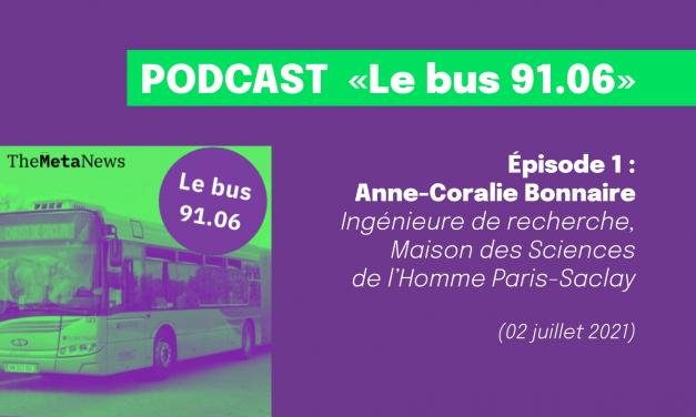 Podcast dans Le bus 91.06 avec Anne-Coralie Bonnaire