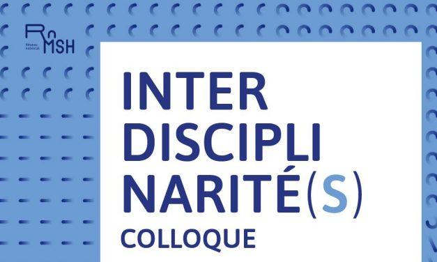 colloque Interdisciplinarité(s) du RnMSH – 9 et 10 septembre 2021