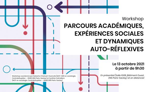 Workshop Parcours académiques, expériences sociales et dynamiques auto-réflexives – 13 octobre 2021